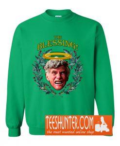 The Blessing! Sweatshirt