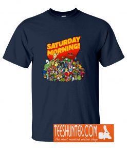 Saturday Morning! T-Shirt